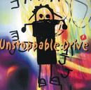 Unstoppable Drive/J