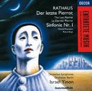 ラトハウス:バレエ音楽「最後のピエロ」、交響曲第1番/Deutsches Symphonie-Orchester Berlin, Israel Yinon