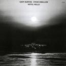 Hotel Hello/Gary Burton, Steve Swallow
