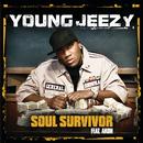 Soul Survivor (Int'l ECD Maxi) (feat. Akon)/Young Jeezy