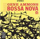 Bad! Bossa Nova/Gene Ammons