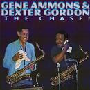 The Chase!/Gene Ammons, Dexter Gordon