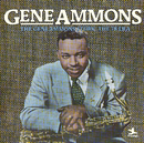The Gene Ammons Story: The 78 Era/Gene Ammons