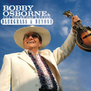 Bluegrass And Beyond/Bobby Osborne, The Rocky Top X-Press