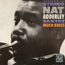 Much Brass/Nat Adderley Sextet