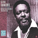 Greatest Hits, Vol. 1 - The Sixties/Gene Ammons