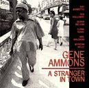 A Stranger In Town/Gene Ammons