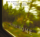 Second Home/Jeff Gardner, Rick Margitza