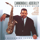 Greatest Hits/Cannonball Adderley