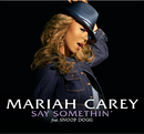 Say Somethin' (Int'l 2 trk single)/Mariah Carey