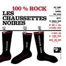 100% Rock/Les Chaussettes Noires
