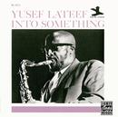 Into Something/Yusef Lateef