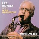 More Live-Lee/Lee Konitz, Alan Broadbent