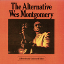 The Alternative Wes Montgomery/Wes Montgomery