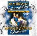 Die Schönsten Weihnachtslieder/Montanara Symphonie Orchester