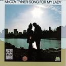 ソング・フォー・マイ・レディ/McCoy Tyner