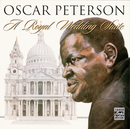 A Royal Wedding Suite/Oscar Peterson