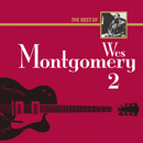 The Best Of Wes Montgomery 2/Wes Montgomery