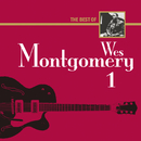 The Best Of Wes Montgomery 1/Wes Montgomery