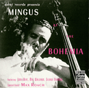 Mingus At The Bohemia/Charles Mingus