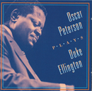 Oscar Peterson Plays Duke Ellington/オスカー・ピーターソン