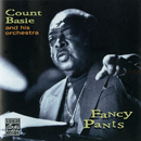 Fancy Pants/Count Basie & His Orchestra