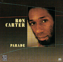 Parade/Ron Carter