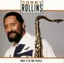 ヒアズ・トゥ・ザ・ピープル/Sonny Rollins