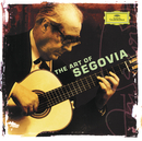 Andrés Segovia - The Art of Segovia/Andrés Segovia