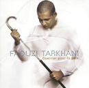 Guerrier Pour La Paix/Faouzi Tarkhani