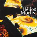 Le Jour Va Se Lever/Mortis Helios