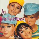 Il Fait Trop Beau Pour Travailler/Les Parisiennes