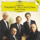 Nono: Fragmente - Stille, An Diotima For String Quartet/LaSalle Quartet