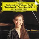 Rachmaninov: Preludes Op. 32; Shostakovich: Piano Sonata No. 1/Lilya Zilberstein