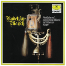 Radetzky March - Prussian and Austrian Marches/Berlin Philharmonic Wind Ensemble, Herbert von Karajan