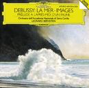 ドビュッシー:海、映像、牧神の午後への前奏曲/Orchestra dell'Accademia Nazionale di Santa Cecilia, Leonard Bernstein