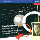 Shostakovich: Symphony No.8/Bernard Haitink, Concertgebouw Orchestra of Amsterdam