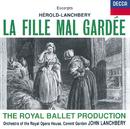 Hérold: La Fille mal gardée - Highlights/Orchestra of the Royal Opera House, Covent Garden, John Lanchbery