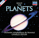 ホルスト:組曲<惑星>/Orchestre Symphonique de Montréal, Charles Dutoit