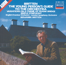 Britten: The Young Person's Guide to the Orchestra; Simple Symphony, etc./London Symphony Orchestra, English Chamber Orchestra, Benjamin Britten