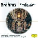 Brahms: Ein deutsches Requiem, Op.45/Lucia Popp, Wolfgang Brendel, Prague Philharmonic Chorus, Czech Philharmonic Orchestra, Giuseppe Sinopoli