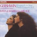 Gershwin: Rhapsody in Blue; Piano Concerto in F/Katia Labèque, Marielle Labèque