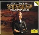 Bruckner: Symphony No.8/Wiener Philharmoniker, Carlo Maria Giulini