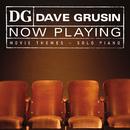 NOW PLAYING Movie Themes - Solo Piano/Dave Grusin