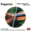 Paganini: Violin Concertos Nos.1 & 3/Henryk Szeryng, London Symphony Orchestra, Sir Alexander Gibson