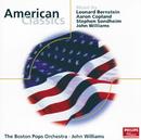 American Classics/The Boston Pops Orchestra, John Williams