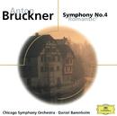 ブルックナー:交響曲第4番<ロマンティック>/Chicago Symphony Orchestra, Daniel Barenboim