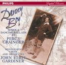 パーシー・グレインジャーの音楽/The Monteverdi Choir, Monteverdi Orchestra, John Eliot Gardiner