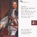 Handel: Water Music/Music for the Royal Fireworks etc./The Academy of Ancient Music, Christopher Hogwood