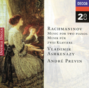 Rachmaninov: Music for two pianos/Vladimir Ashkenazy, André Previn